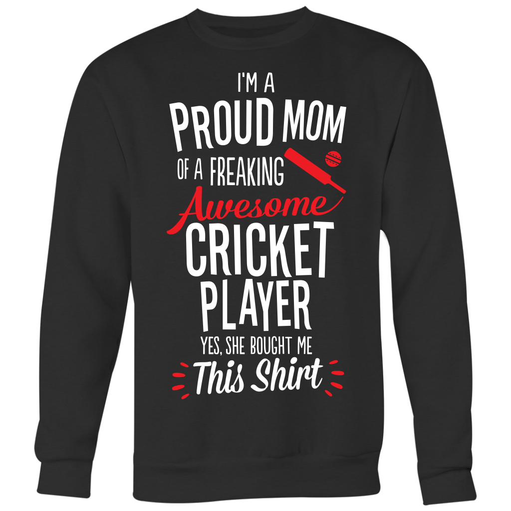 Cricket Proud Mom / She Bought Me This Shirt