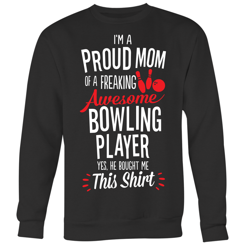 Bowling Proud Mom / He Bought Me This Shirt