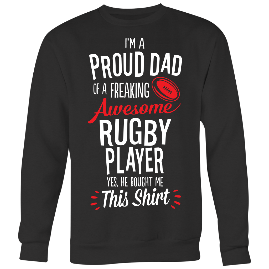 Rugby Proud Dad / He Bought Me This Shirt