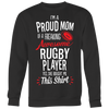 Rugby Proud Mom / She Bought Me This Shirt