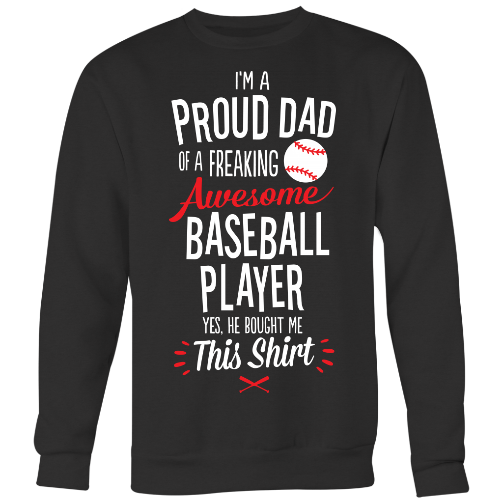 Baseball Proud Dad / He Bought Me This Shirt