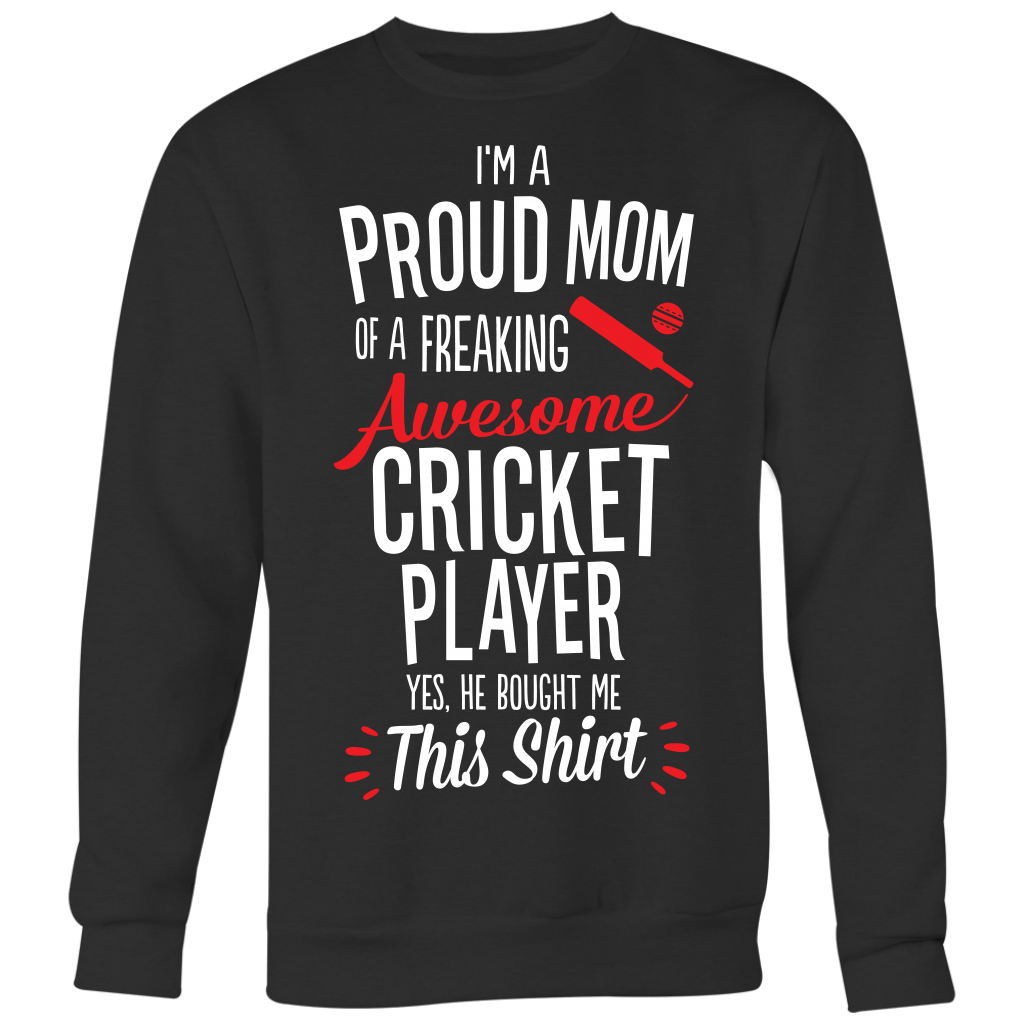 Cricket Proud Mom / He Bought Me This Shirt
