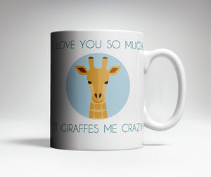 Giraffe Me Crazy Cute Coffee Mug