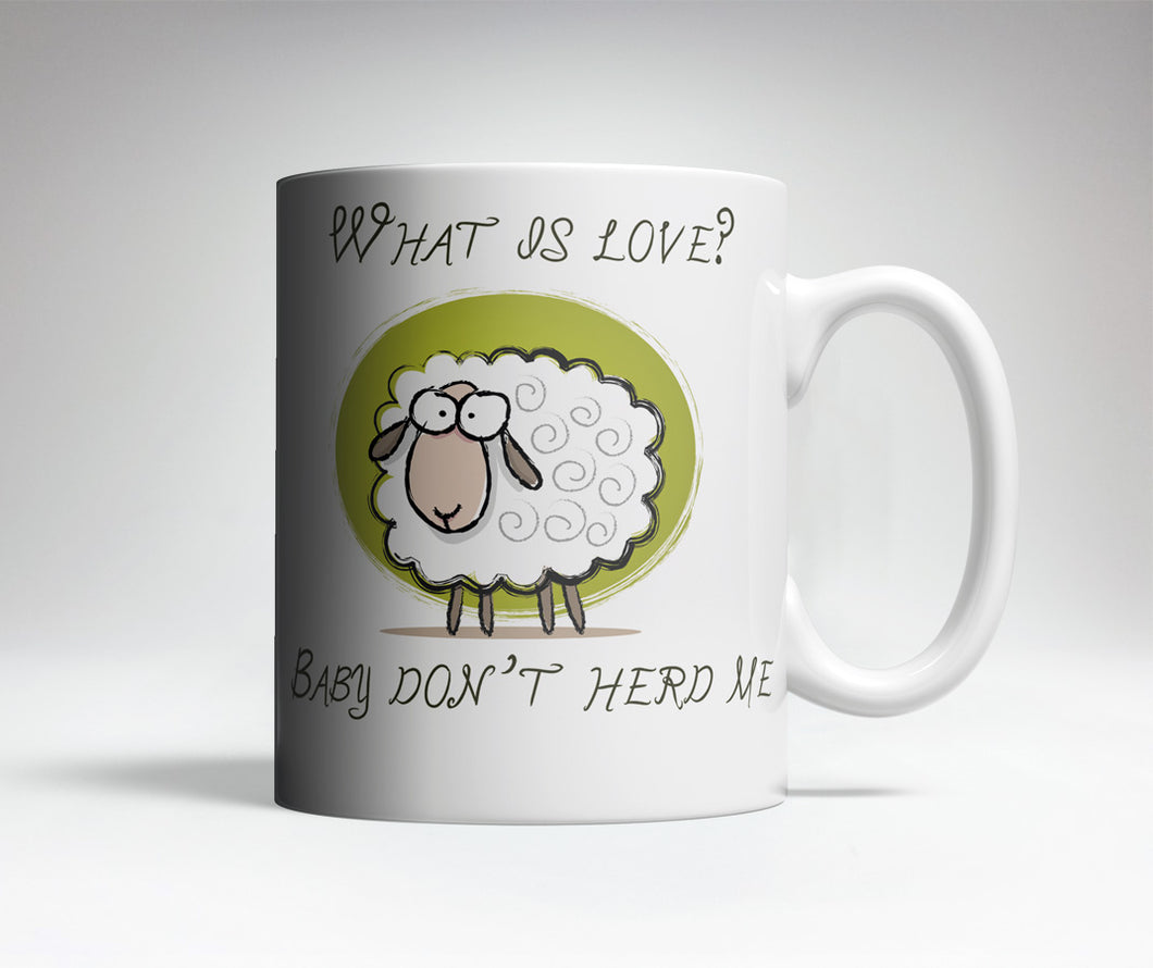 Baby Don't Herd Me Cute Coffee Mug