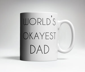 World's Okayest Dad Trick Mug
