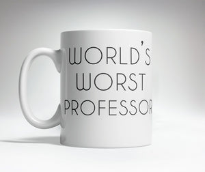 World's Best/Worst Professor Prank Mug