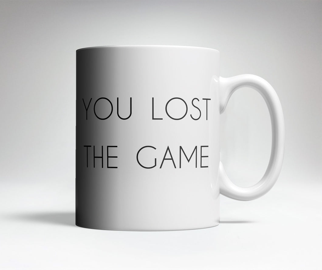 You Lost The Game Trick Mug