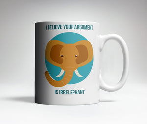 Irrelephant Argument Cute Coffee Mug
