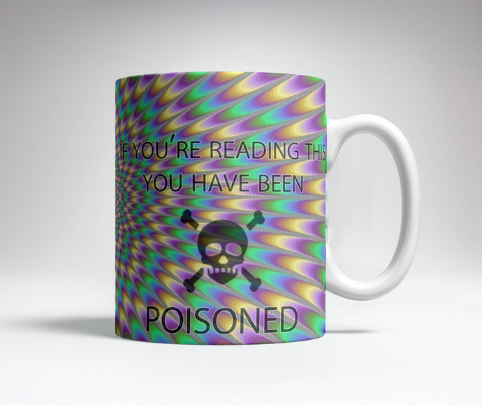 You've Been Poisoned Prank Mug