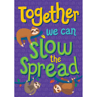 Together We Can Slow The Spread Poster One World