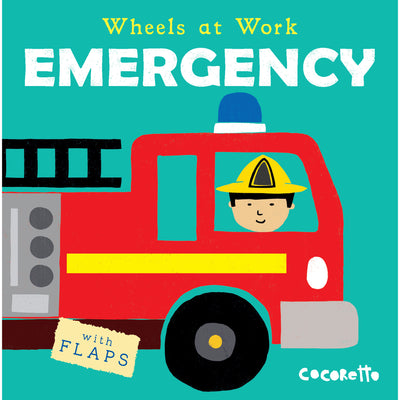 Wheels At Work Board Book Emergency