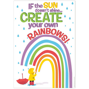 Create Your Own Rainbows Poster