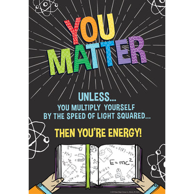 You Matter 13x19 Poster