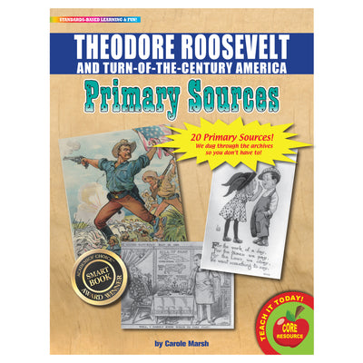 (2 Pk) Primary Sources Theodore Roosevelt And Turn Of The Century