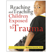 Reaching & Teaching Childrn Exposed To Trauma