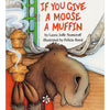 If You Give A Moose A Muffin Big Book