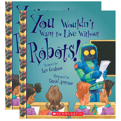(2 Ea) You Wouldnt Want To Live W-o Robots Book