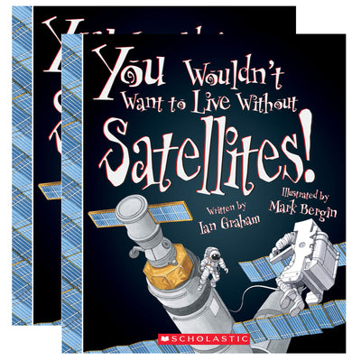 (2 Ea) You Wouldnt Want To Live W-o Satell Book