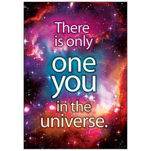 There Is Only One You In The Universe Argus Poster