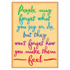 People May Forget What You Say Poster - Student Spotlight