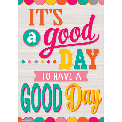 Have A Good Day Positive Poster