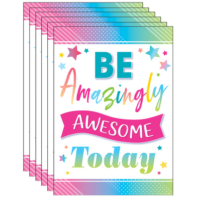 (6 Ea) Be Amazingly Awesome Posters Colorful Vibes
