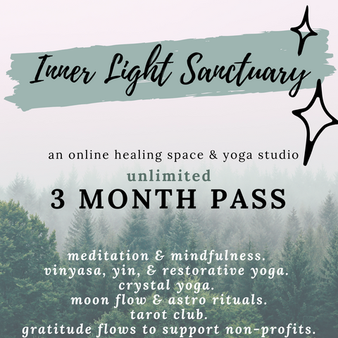 Inner Light Botanicals 3 Month Pass for Unlimited Live Classes. Join the Inner Light Sanctuary