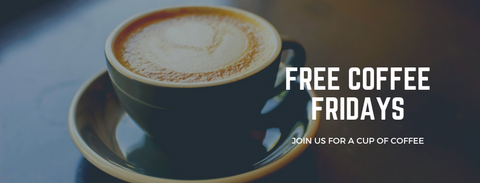 Free Coffee Fridays. Join us this summer for a free cup of coffee!