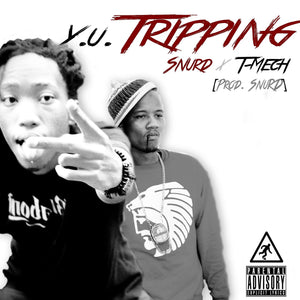 Artist: Snurd/T-Mech Song: Y.U Tripping Label: MIP Publisher: MIP