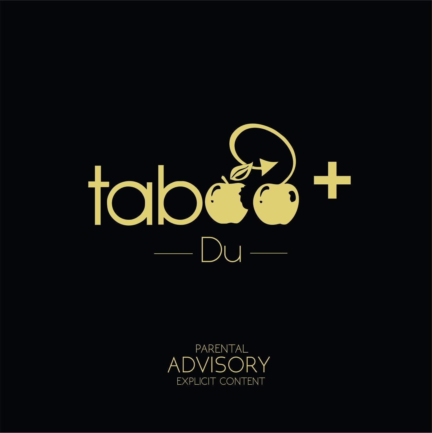 Artist: DU Song: Taboo Label: MIP Publisher: MIP