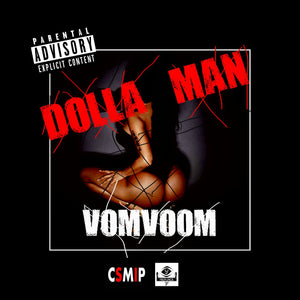 Artist: Dollar man Song: Vom Voom Label: MIP Publisher: MIP