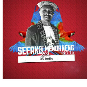 Artist:Sefako Sa Menoaneng NO15 Song: India Duration:04:05 Album:Sefako NO15 Producer: Lebohang Letshohla Label:YME Music