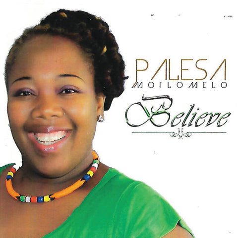 Artist:Palesa Motlomelo Song:Prayer Duration:04:23 Album:Believe Label:YME Music