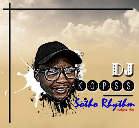 Atist: DJ Kopss Song: Sotho Rythm (Original Mix) Label: YME Music Publisher: Young Musicians Emporium