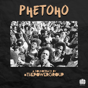 Artist: The Power Group Song: Phetoho Label: OGM Publisher: YME Tunes