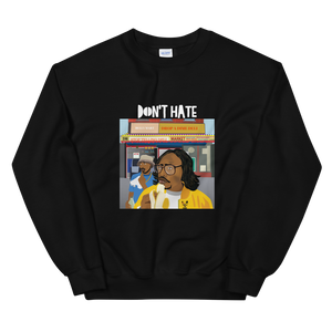 "Open image in slideshow, ""Dont Hate"" (unisex) Sweatshirt"