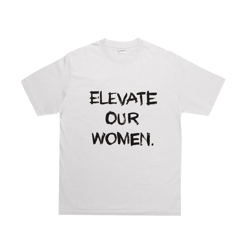 Elevate Our Women Tee