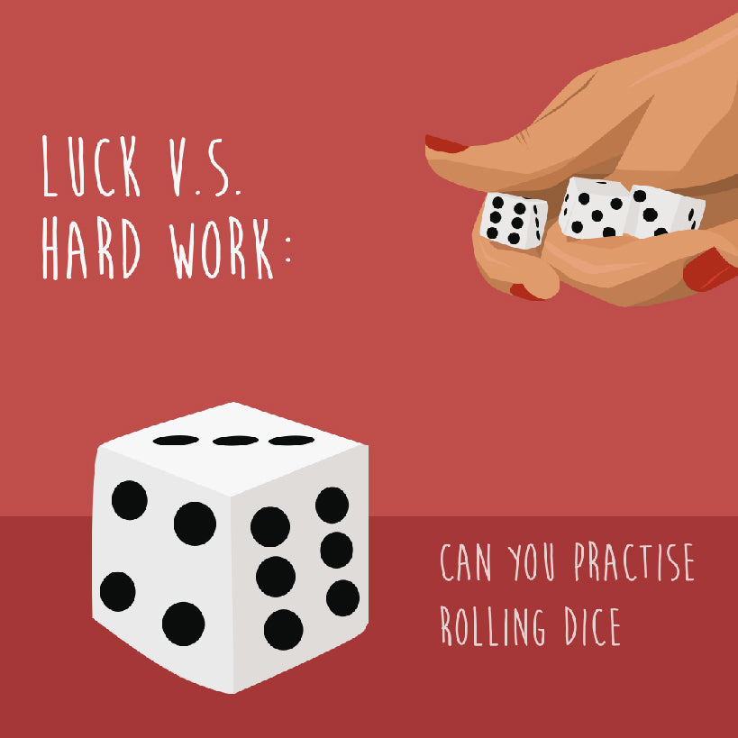 Luck vs Hard Work: Can You Practise Rolling Dice?