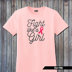 Fight Like a Girl - Pink Ribbon