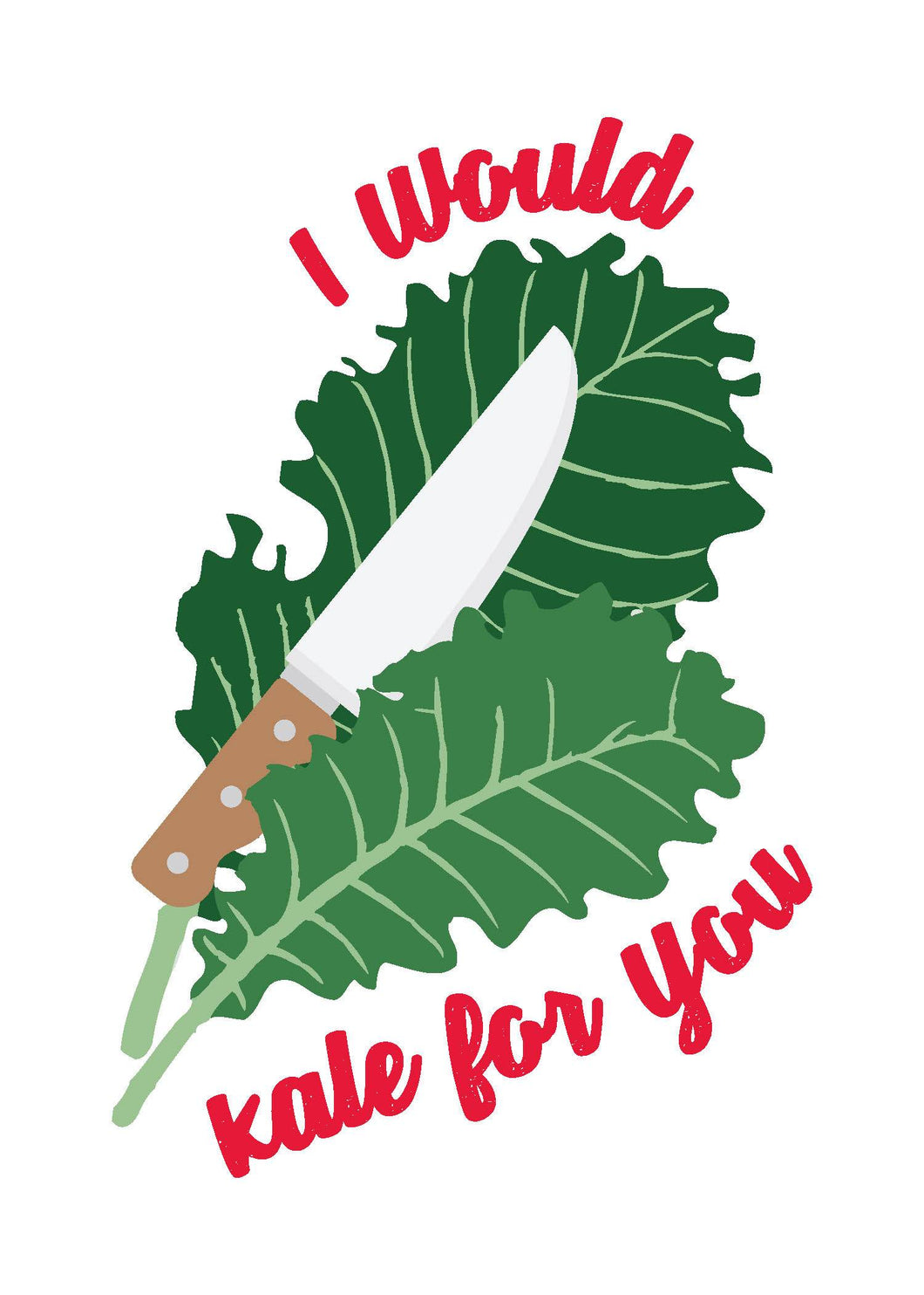 Valentine's Day Card - Kale For You