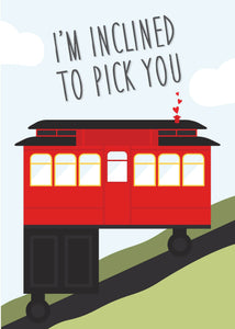 Valentine's Day Card - I'm Inclined to Pick You