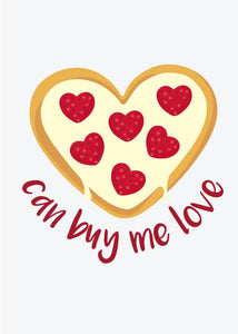 Valentine's Day Card - Can Buy Me Love