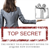 The Secret to Clever Gift Giving to Acquire New Customers