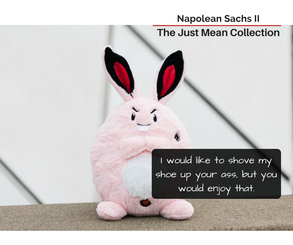 Napolean Sachs II - The Just Mean Collection