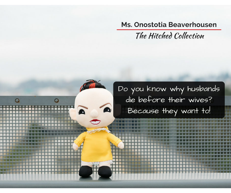 Ms. Onostotia Beaverhousen - The Hitched Collection