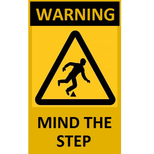 Warning Mind The Step