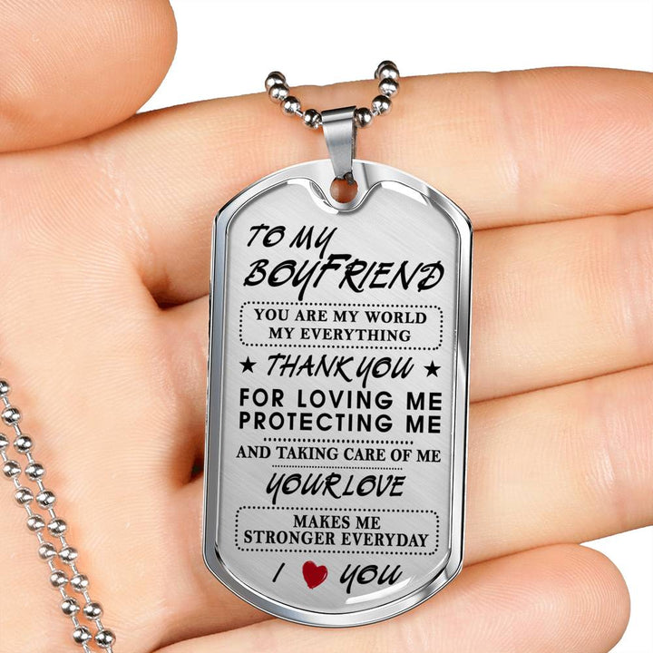 To My Boyfriend You Are My World My Everything Dog Tag For Men