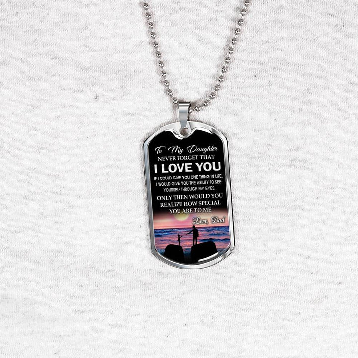 To My Daughter Dog Tag