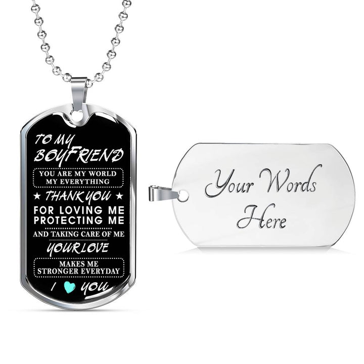 Love Quotes Dog Tag To My Boyfriend Necklace - Thank you for loving me