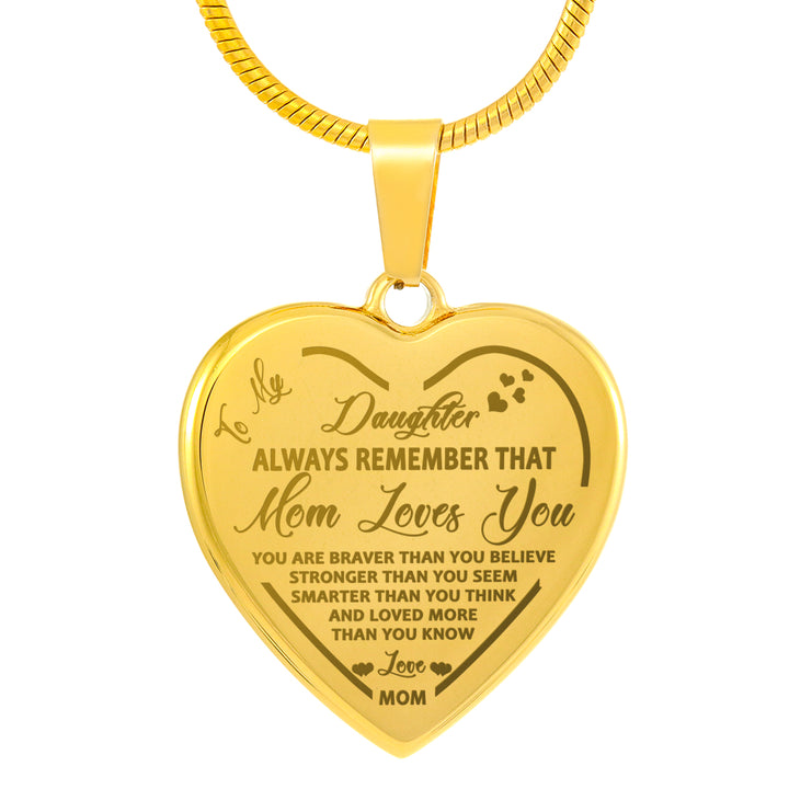 You are Braver Than You Believe for Mom Daughter Jewelry 18K Gold Plated Gifts Necklace Name for Wife to My Fay Always Remember That Mommy Love You